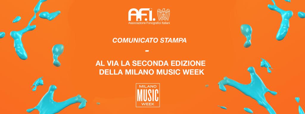 Comunicato Stampa – Al via la seconda edizione della Milano Music Week
